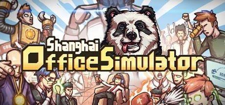 Shanghai Office Simulator CRACK Free Download