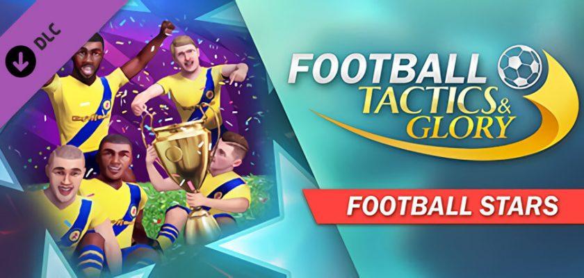Football Tactics and Glory: Football Stars Free Download