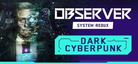 Observer: System Redux Free Download