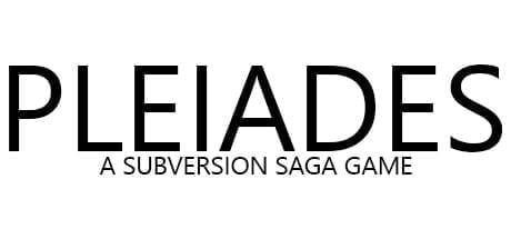 Pleiades - A Subversion Saga Game Free Download