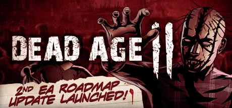 Dead Age 2 Crack Free Download