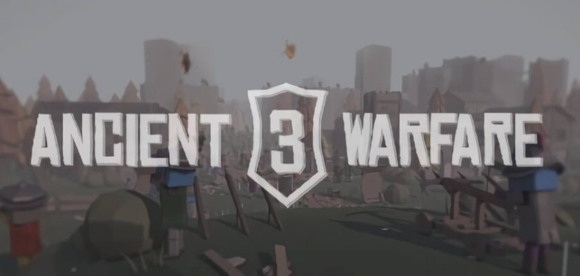 Ancient Warfare 3 Crack Free Download