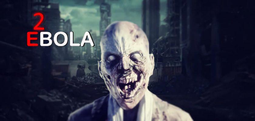 EBOLA 2 Crack Free Download