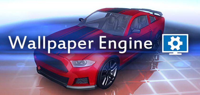 Wallpaper Engine Crack Free Download
