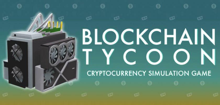 Blockchain Tycoon Crack Free Download