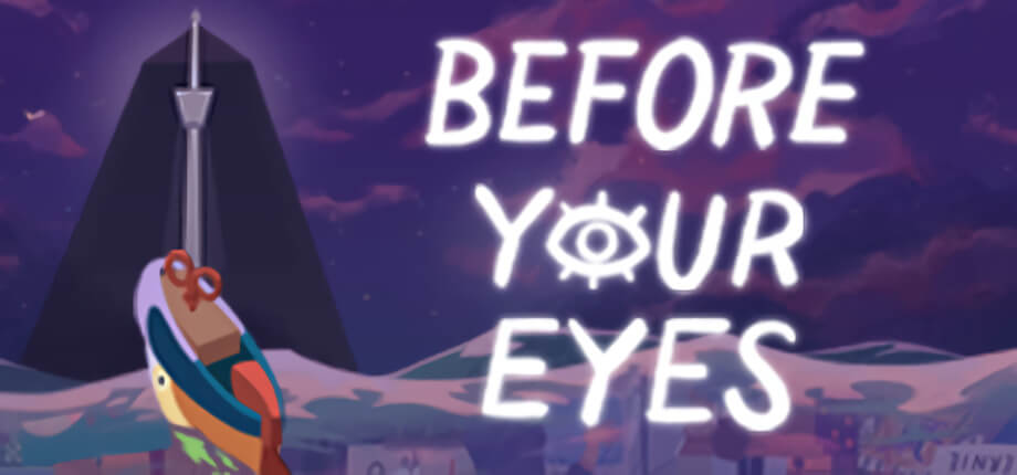 Before Your Eyes Crack Free Download